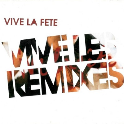 Vive les Remixes