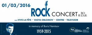 ROCK CONCERT in commemoration of Boris Nemtsov