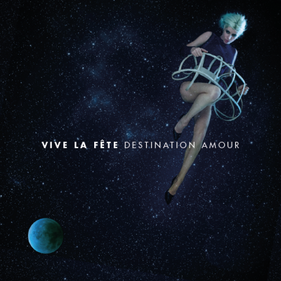 Vive la Fete - Destination Amour